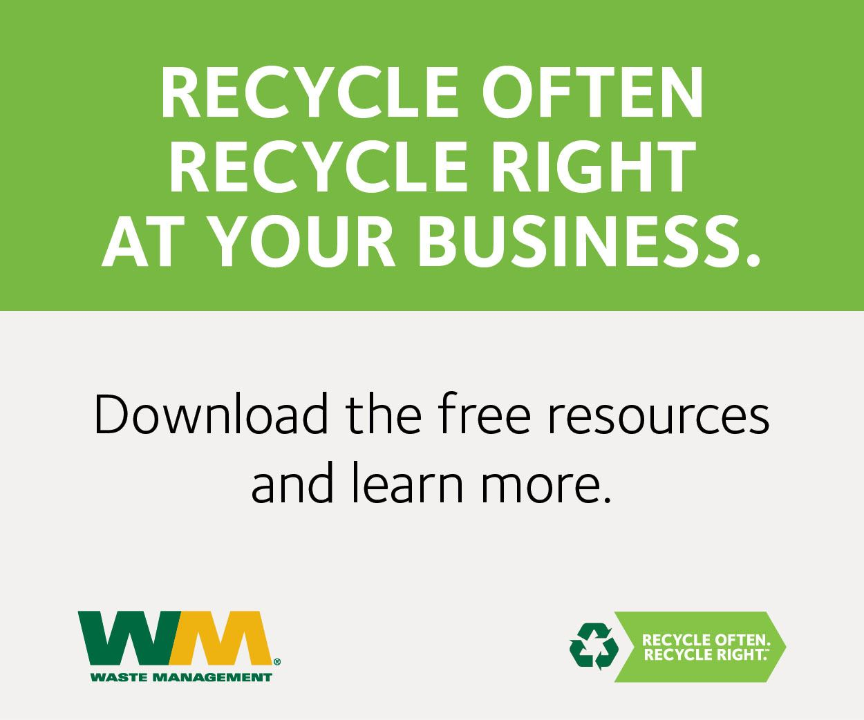 Recycle Often Recycle Right at Your Business
