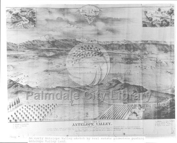 An early Antelope Valley sketch by real estate promoters pushing Antelope Valley land