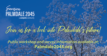 Envision Palmdale 2045 - Join us for a look into Palmdale's future. Palmdale2045.org